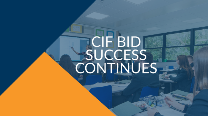 Condition Improvement Fund (CIF) 2020-2021 Announcement Brings Further Success